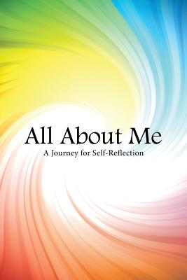 All About Me: A Journey for Self-Reflection, Brocious, Francine