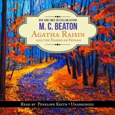 Image for Agatha Raisin and the Fairies of Fryfam (Agatha Raisin Mysteries, Book 10)