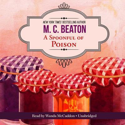 Image for A Spoonful of Poison: An Agatha Raisin Mystery  (Agatha Raisin Mysteries, Book 19)