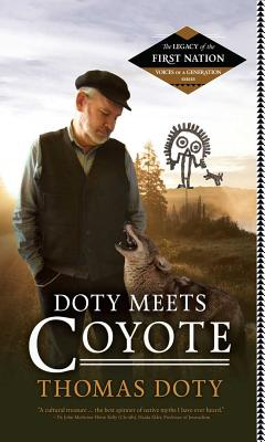 Image for Doty Meets Coyote (Legacy of the First Nation, Voices of a Generation Series)