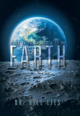 Foundation Earth, Lies, Dr. Bill