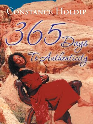 365 Days To Authenticity, Holdip, Constance