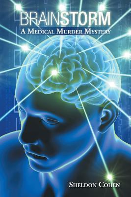Image for Brainstorm: A Medical Murder Mystery