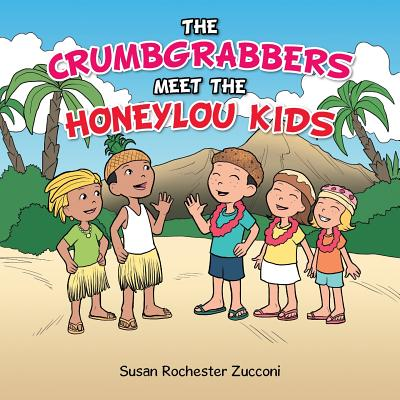 Image for Crumbgrabbers Meet the Honeylou Kids