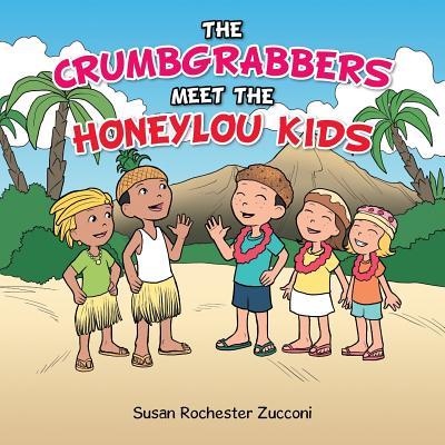 Image for Crumbgrabbers Meet the Honeylou Kids