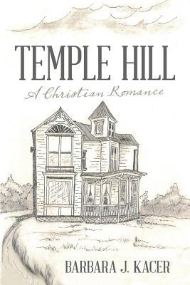 Temple Hill, Kacer, Barbara  J.
