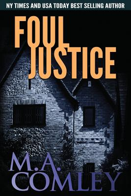 Image for Foul Justice (Justice Series) (Volume 4)