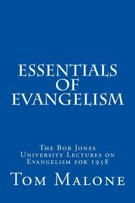 Image for Essentials of Evangelism: The Bob Jones University Lectures on Evangelism for 1958