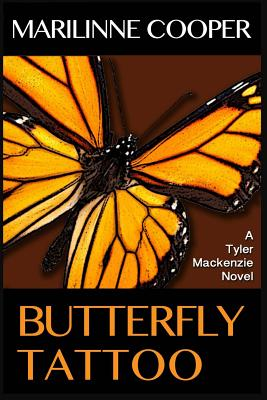 Image for Butterfly Tattoo (a Tyler Mackenzie novel) (Volume 2)