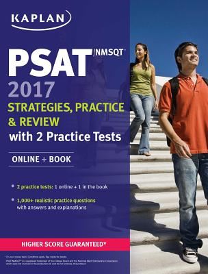 Image for PSAT/NMSQT 2017 Strategies, Practice, and Review with 3 Practice Tests: Online + Book (Kaplan Test Prep)