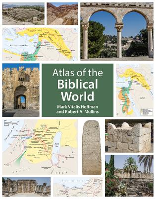 Image for Atlas of the Biblical World