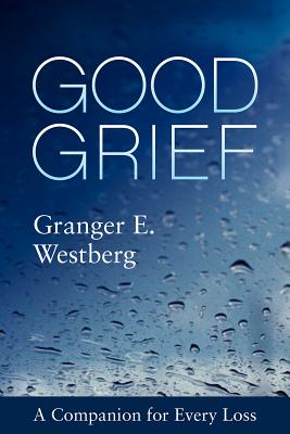 Image for Good Grief: A Companion for Every Loss