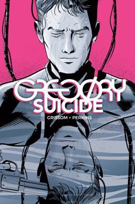 Gregory Suicide, Grissom, Eric