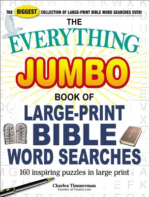 Image for The Everything Jumbo Book of Large-Print Bible Word Searches: 160 Inspiring Puzzles in Large Print