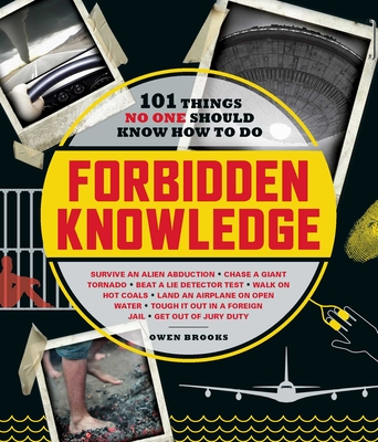 Image for FORBIDDEN KNOWLEDGE: 101 THINGS NO ONE SHOULD KNOW HOW TO DO