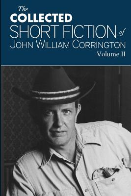 Image for Collected Short Fiction of John William Corrington (Volume 2)