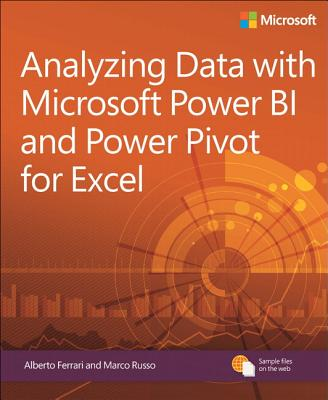 Analyzing Data with Power BI and Power Pivot for Excel (Business Skills), Ferrari, Alberto