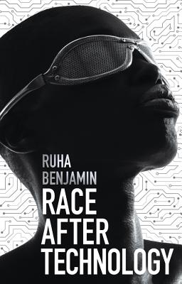 Image for Race After Technology: Abolitionist Tools for the New Jim Code