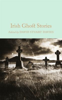 Irish Ghost Stories (Macmillan Collector's Library), Davies, David Stuart