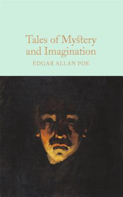 Tales of Mystery & Imagination (Macmillan Collector's Library), Poe, Edgar Allan