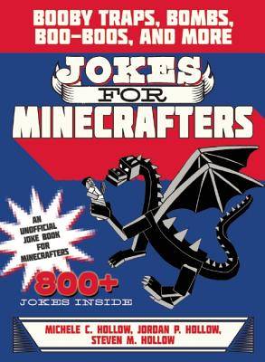 Image for Jokes for Minecrafters: Booby Traps, Bombs, Boo-Boos, and More