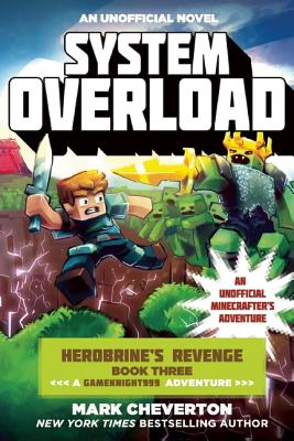 Image for System Overload: Herobrine?s Revenge Book Three (A Gameknight999 Adventure): An Unofficial Minecrafter?s Adventure (Gameknight999 Series)