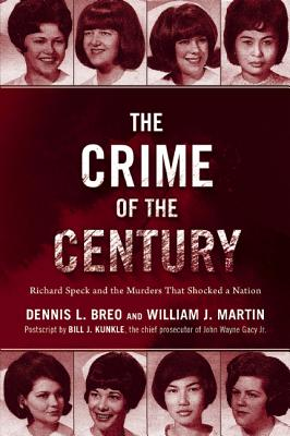 Image for Crime of the Century: Richard Speck and the Murders That Shocked a Nation