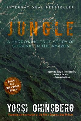 Image for Jungle (Movie Tie-In Edition): A Harrowing True Story of Survival in the Amazon