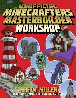 Image for The Unofficial Minecrafters Master Builder Workshop