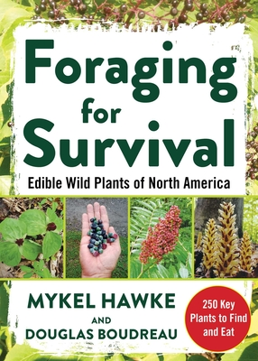 Image for Foraging for Survival: Edible Wild Plants of North America