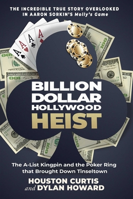 Image for Billion Dollar Hollywood Heist: The A-List Kingpin and the Poker Ring that Brought Down Tinseltown (Front Page Detectives)