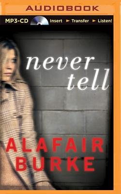 Image for Never Tell: A Novel of Suspense