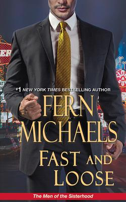 Image for Fast and Loose (The Men of the Sisterhood)
