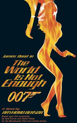 Image for The World is Not Enough - James Bond