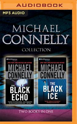 Image for Michael Connelly - Harry Bosch Collection (Books 1 & 2): The Black Echo, The Black Ice (Harry Bosch Series)