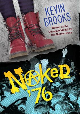 Naked '76, Kevin Brooks