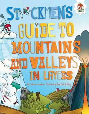 Image for Stickmen's Guide to Mountains and Valleys in Layers (Stickmen's Guides to This Incredible Earth)