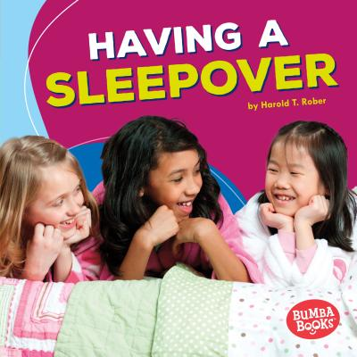 Image for Having a Sleepover (Bumba Books   Fun Firsts)