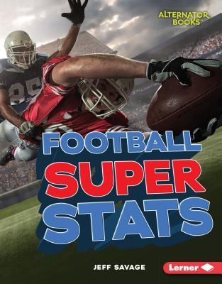 Football Super Stats (Pro Sports Stats), Jeff Savage