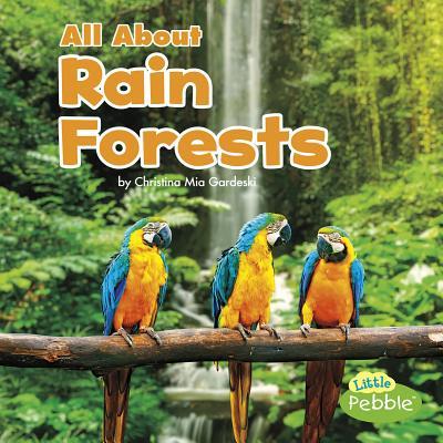 All About Rain Forests (Habitats), Gardeski, Christina Mia