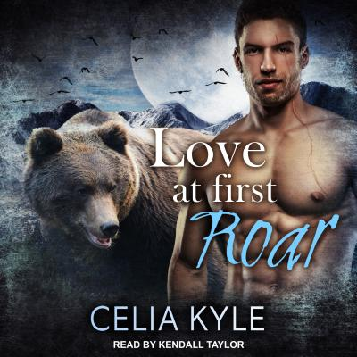 Love at First Roar (Grayslake: More Than Mated), Kyle, Celia