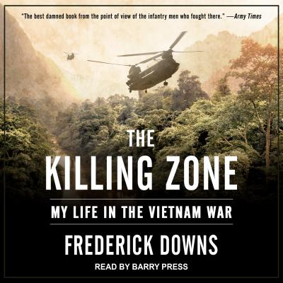 Image for The Killing Zone: My Life in the Vietnam War