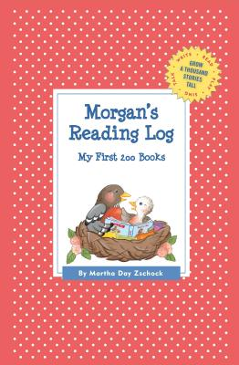 Image for Morgan's Reading Log: My First 200 Books (GATST) (Grow a Thousand Stories Tall)