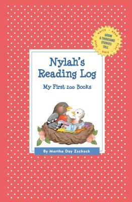 Image for Nylah's Reading Log: My First 200 Books (GATST) (Grow a Thousand Stories Tall)