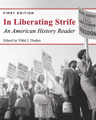 Image for In Liberating Strife: An American History Reader