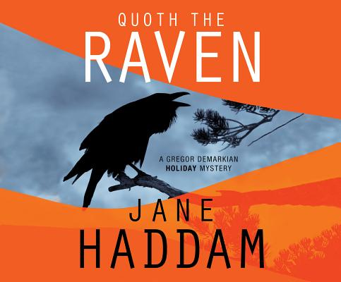 Quoth the Raven (The Gregor Demarkian Holiday Mysteries), Haddam, Jane