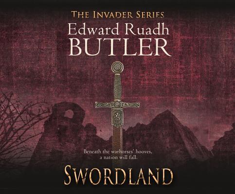 Swordland (Invader Series), Butler, Edward Ruadh