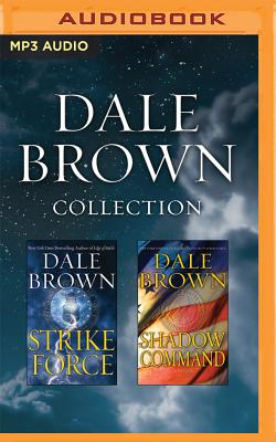 Image for Dale Brown - Collection: Strike Force & Shadow Command