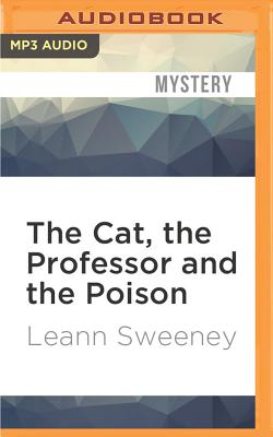 Image for Cat, the Professor and the Poison, The (A Cats in Trouble Mystery)