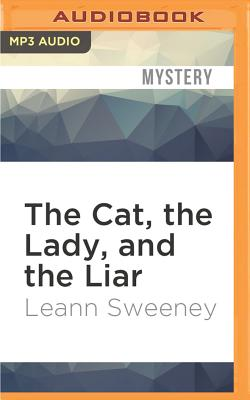 Image for Cat, the Lady, and the Liar, The (A Cats in Trouble Mystery)